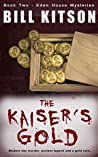 The Kaiser's Gold (Eden House Mysteries #2)