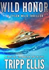 Wild Honor: A Coastal Caribbean Adventure (Tyson Wild Thriller Book 8)