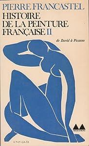 Histoire De La Peinture Française II