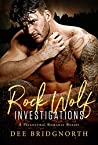 Rock Wolf Investigations: A Paranormal Romance Boxset