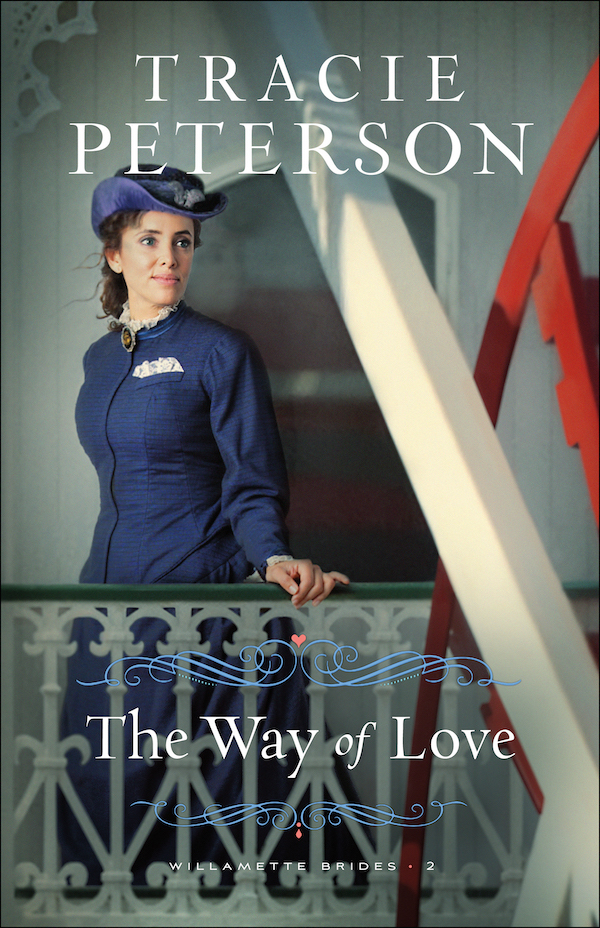 The Way of Love (Willamette Brides, #2)
