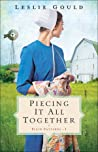 Piecing It All Together (Plain Patterns, #1)
