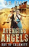 Avenging Angels: Day of Calamity