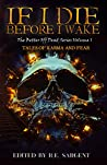 If I Die Before I Wake: Tales of Karma and Fear (The Better Off Dead Series #1) audiobook download free