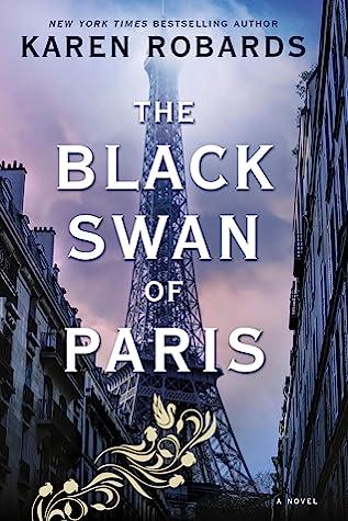 The Black Swan of ParisbyKaren Robards