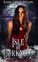 Isle of Darkness Prequel: A Royal Protector Novella (The Royal Protector Academy Series Book 5)