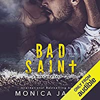 Bad Saint (All The Pretty Things Trilogy, #1)
