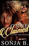 Once Claimed: Sultry Ink Series- Book 4