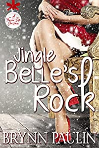 Jingle Belle's Rock (A Forever Safe Christmas #13)
