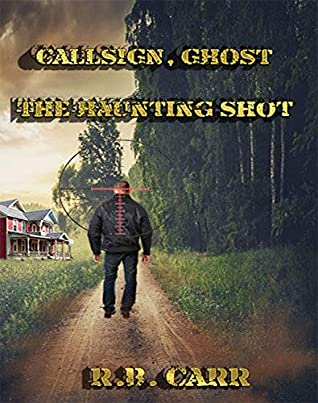 CALL-SIGN, GHOST:: The Haunting Shot