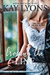 Crossing The Line (Taming The Tulanes #3)