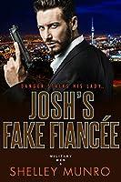 Josh's Fake Fiancee (Military Men Book 5)
