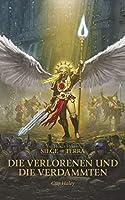 Die Verlorenen und die Verdammten (The Siege of Terra #2)