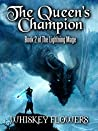 The Queen's Champion (The Lightning Mage #2)