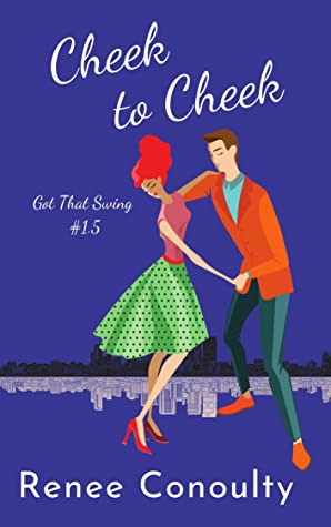 Cheek to Cheek (Got That Swing, #1.5)