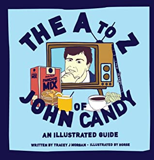 The A to Z of John Candy