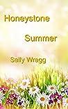 Honeystone Summer by Sally Wragg