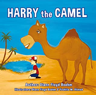 Harry the Camel by Diann Floyd Boehm
