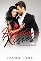 Hidden Kisses (Love in Sienna, #2)