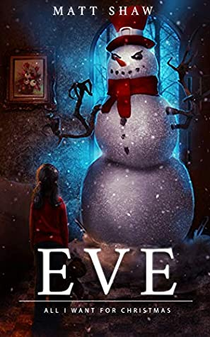 Eve: A Christmas Short Horror Story