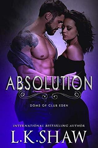 Absolution (Doms of Club Eden, #6)