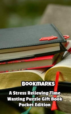 Bookmarks a Stress Relieving Time Wasting Puzzle Gift Book