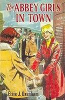 The Abbey Girls In Town (Abbey #15)