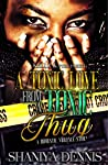 A Toxic Love From A Toxic Thug: A Domestic Violence Story