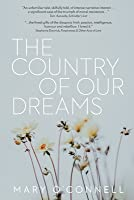 The Country of Our Dreams: a novel of Australia and Ireland
