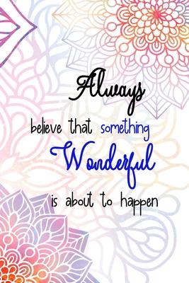 Always Believe Something Wonderful Butterflies Round Cushion Pillow ABW3