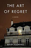 The Art of Regret: A Novel