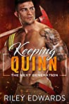 Keeping Quinn (The Next Generation #6)