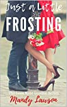 Just a Little Frosting (The Lora Kate London Series Book 3)