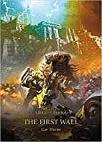 The First Wall(The Siege of Terra #3)