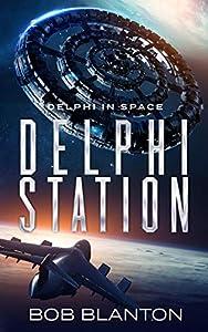 Delphi Station (Delphi in Space #3)