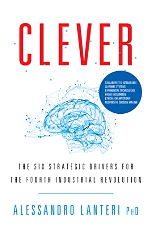CLEVER: The Six Strategic Drivers for the Fourth Industrial Revolution