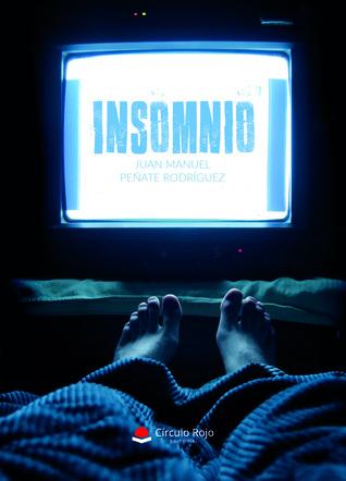 Insomnio by Juan Manuel Peñate Rodríguez