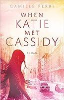 When Katie Met Cassidy