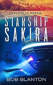 Starship Sakira (Delphi in Space #1)