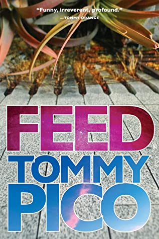 Feed by Tommy Pico
