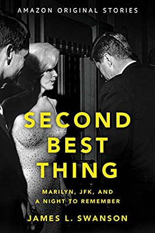 Second Best Thing by James L. Swanson