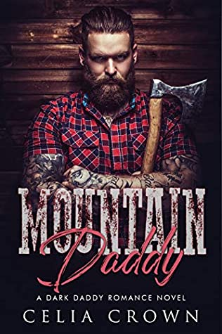 Mountain Daddy is Celia Crown