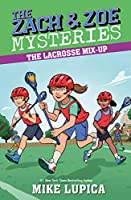 The Lacrosse Mix-Up (Zach and Zoe Mysteries, The)