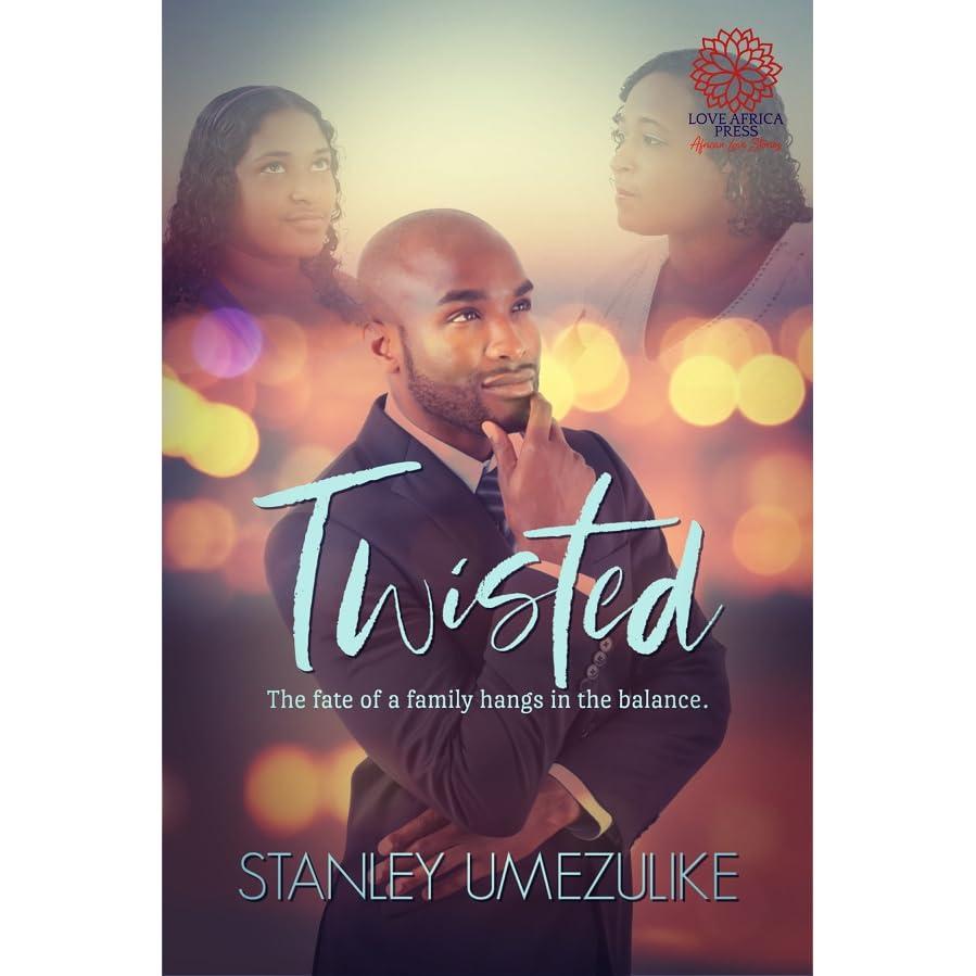 Twisted by Stanley Umezulike