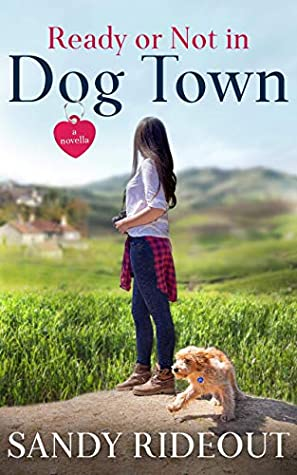 Ready or Not in Dog Town (Dog Town Prequel #0)