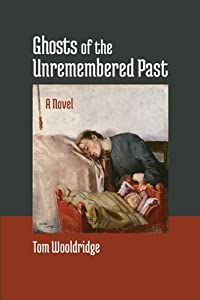 Ghosts of the Unremembered Past