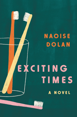 Exciting Times - Naoise Dolan