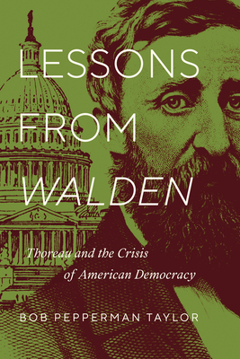 Lessons from Walden: Thoreau and the Crisis of American Democracy