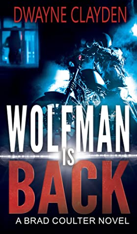 Wolfman is Back (Brad Coulter #3)