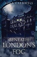 Beneath London's Fog